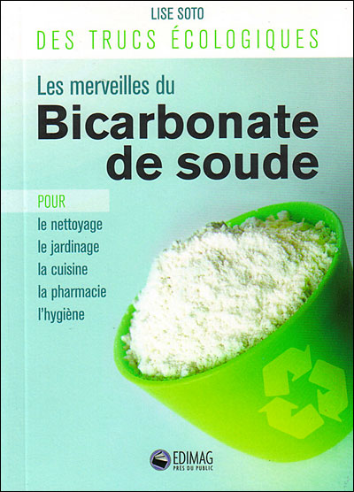 Ou acheter bicarbonate ou trouver bicarbonate de soude - Ou trouver percarbonate de soude ...
